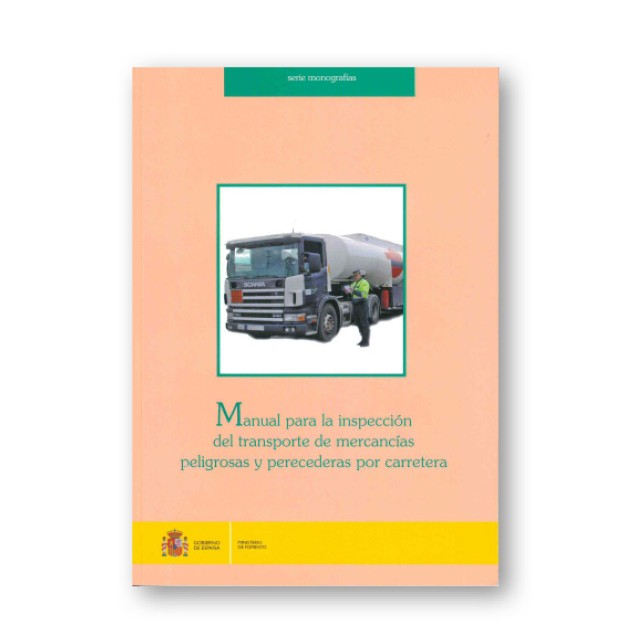 Manual para la inspección del transporte de mercancías peligrosas y Perecederas por carretera